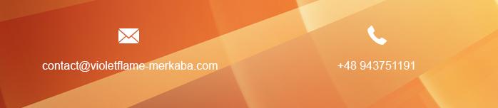 tel. +48 943 751 191, e-mail: contact @ violetflame-merkaba.com